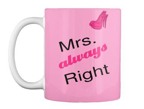 Mrs. always right ( Verfügbar über Teespring )