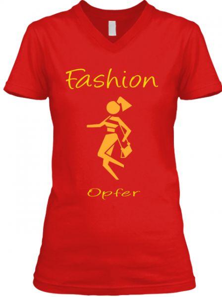 Fashion Opfer T-Shirt ( Verfügbar über Teespring )